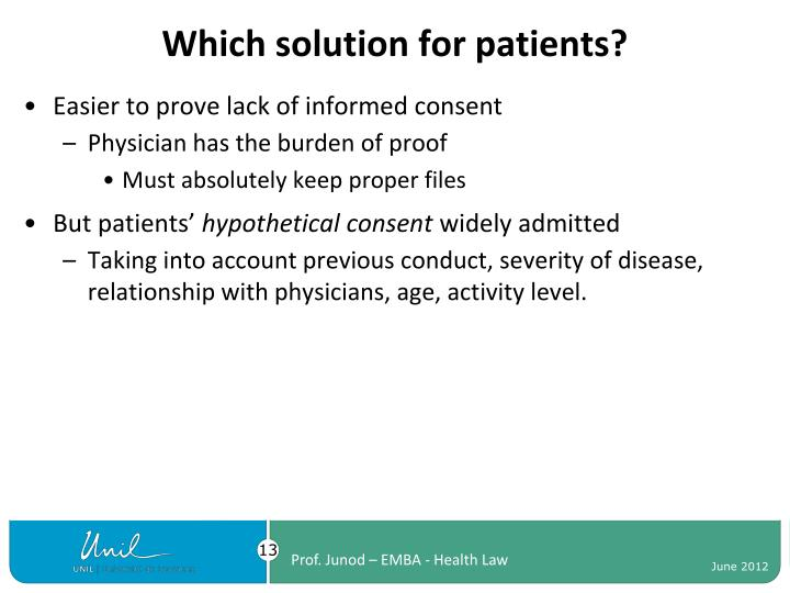Which solution for patients?
