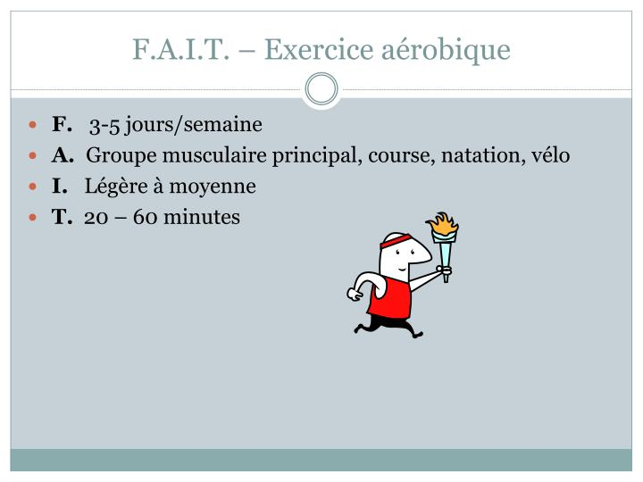 F.A.I.T. – Exercice