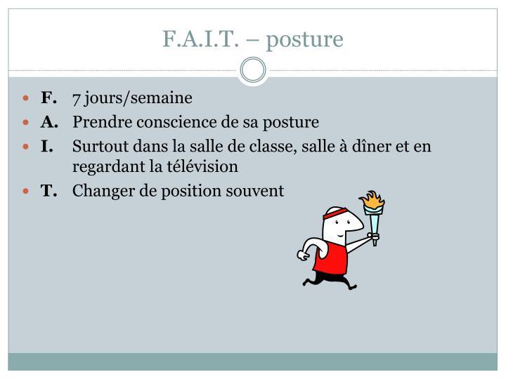 F.A.I.T. – posture