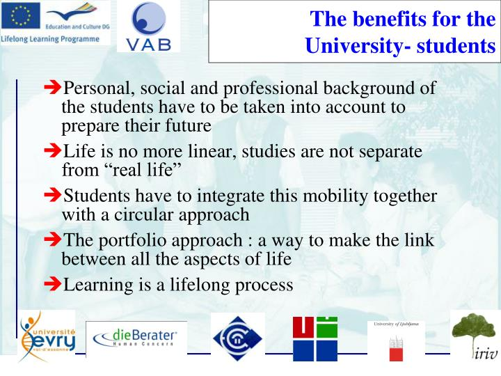 The benefits for the University- students