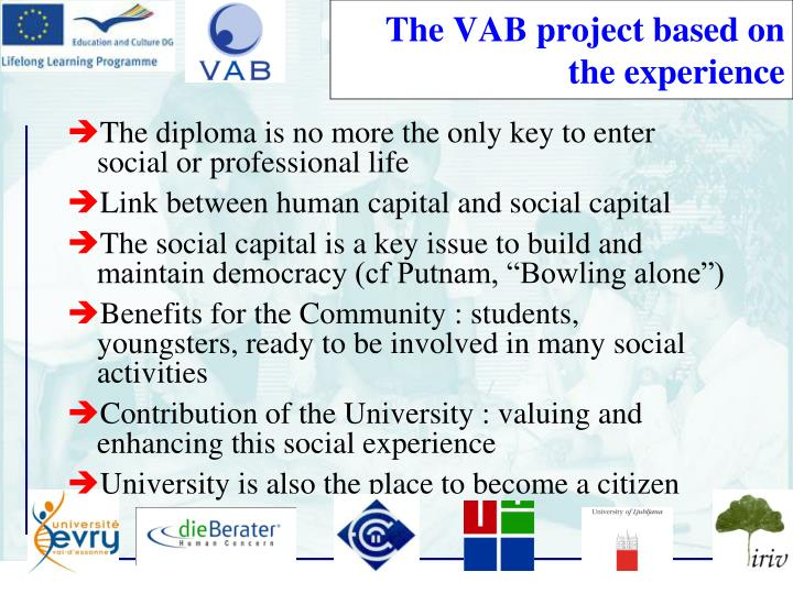 The VAB project based on the experience
