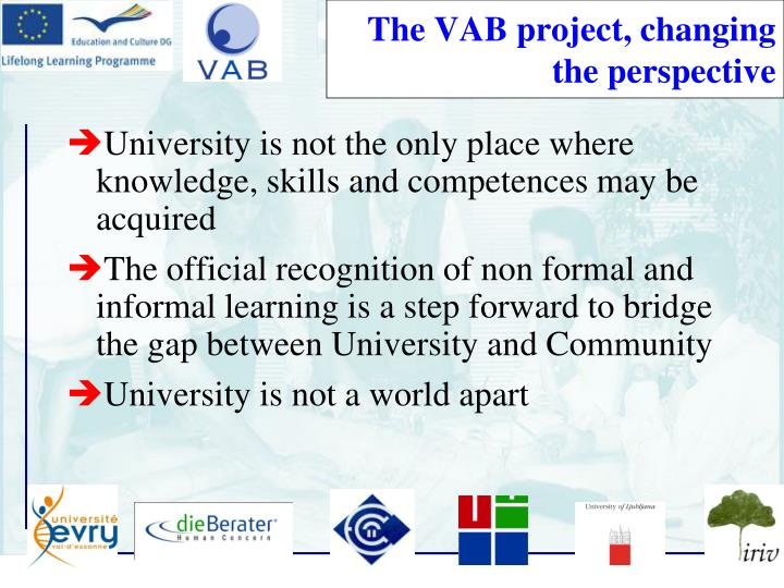 The VAB project, changing the perspective