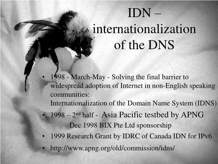 IDN – internationalization of the DNS