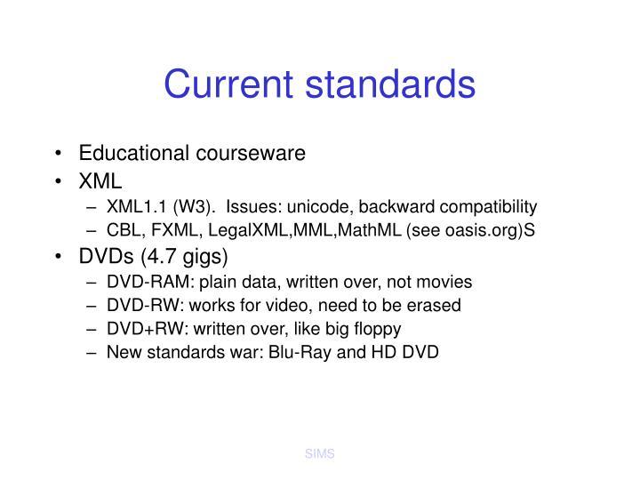 Current standards