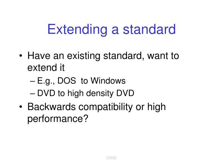 Extending a standard