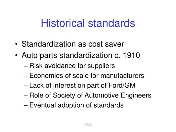 Historical standards