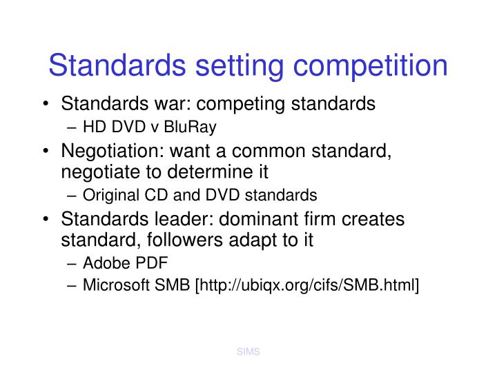 Standards setting competition
