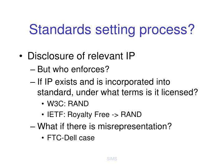Standards setting process?