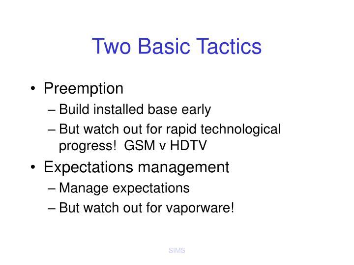 Two Basic Tactics