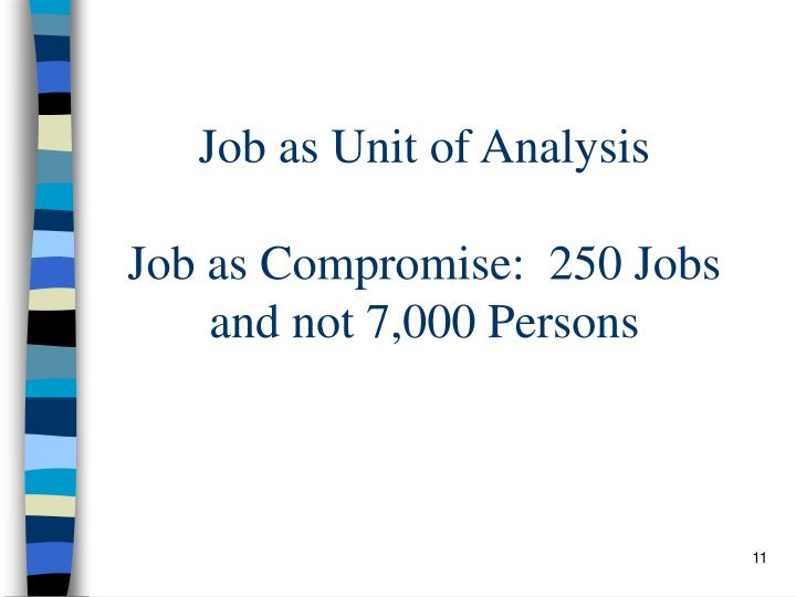 Job as Unit of Analysis