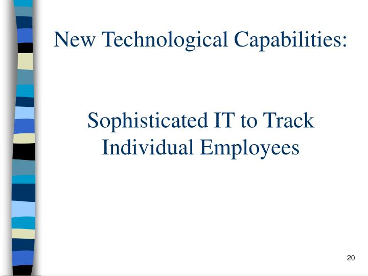 New Technological Capabilities: