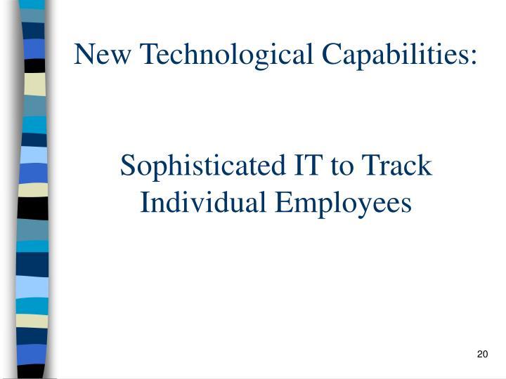 New Technological Capabilities: