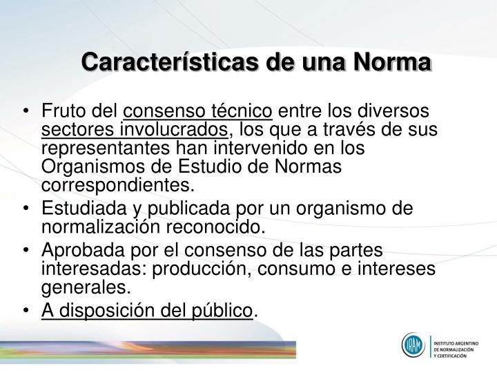 Características de una Norma