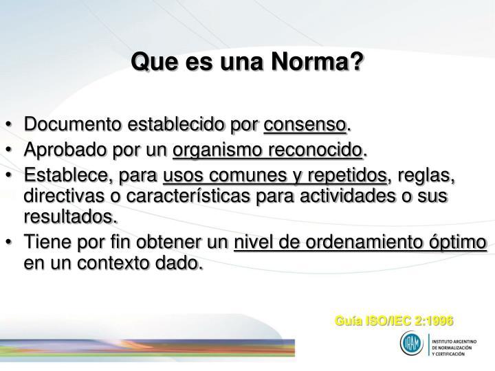 Que es una Norma?