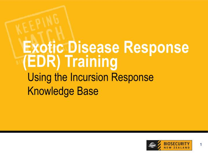 Exotic disease response edr training