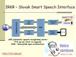 irkr slovak smart speech interface2