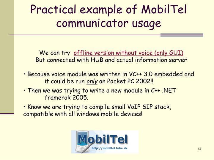 Practical example of MobilTel communicator usage
