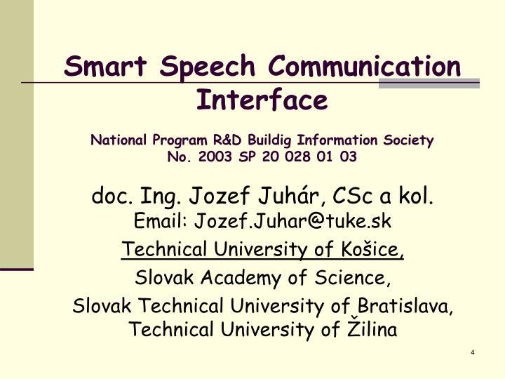 Smart Speech Communication Interface