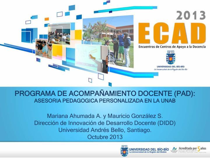 PROGRAMA DE ACOMPAÑAMIENTO DOCENTE (PAD):