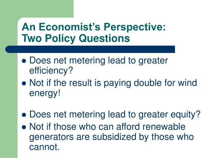 An Economist's Perspective: