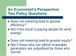 an economist s perspective two policy questions