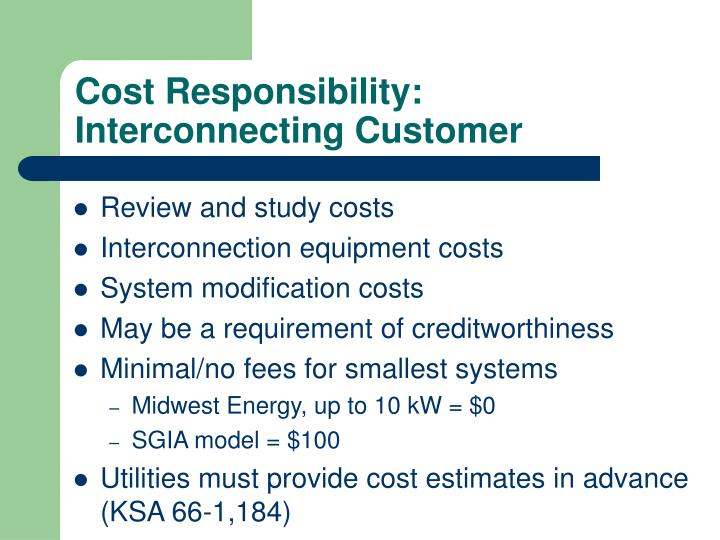 Cost Responsibility: Interconnecting Customer