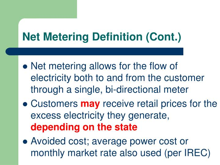Net Metering Definition (Cont.)