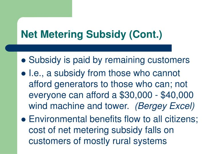 Net Metering Subsidy (Cont.)