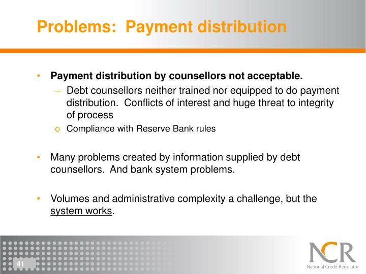 Problems:  Payment distribution