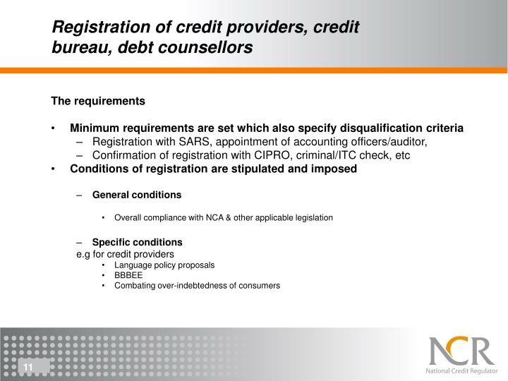 Registration of credit providers, credit bureau, debt counsellors
