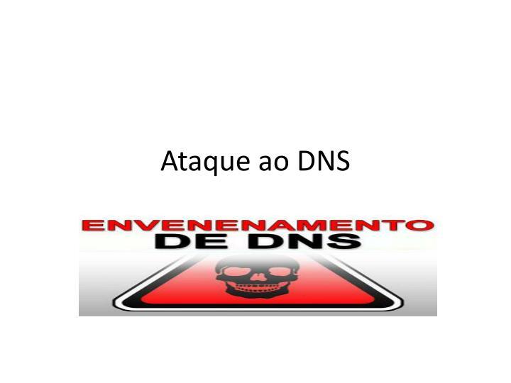 Ataque ao DNS