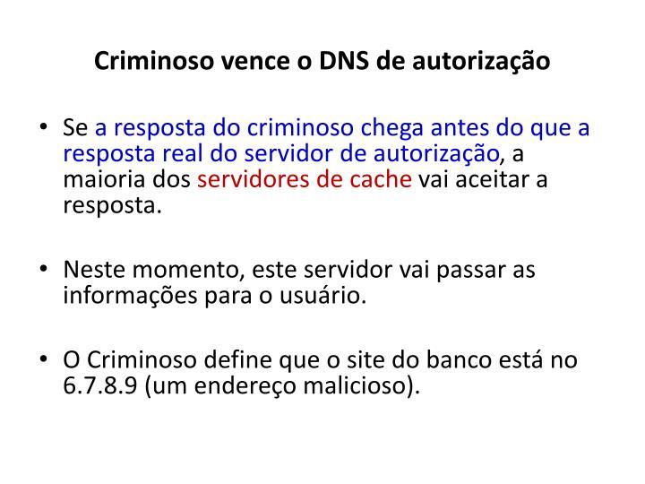 Criminoso vence o DNS de autorização