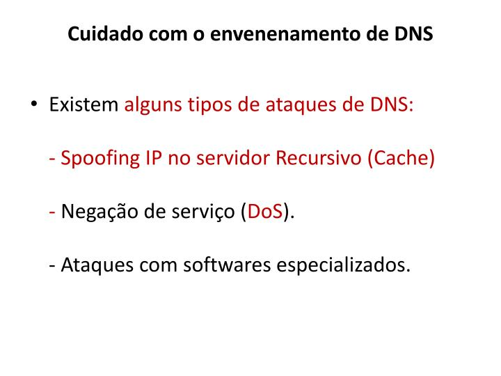 Cuidado com o envenenamento de DNS