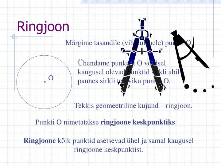 Ühendame punktist O võrdsel kaugusel olevad punktid sirkli abil pannes sirkli teraviku punkti O.