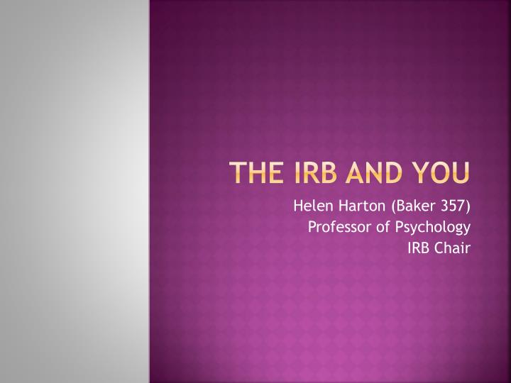 The irb and you