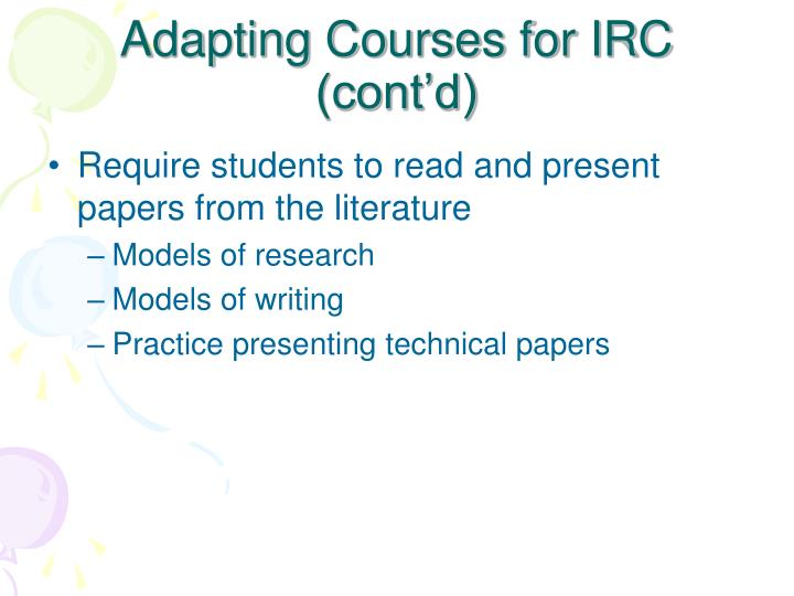 Adapting Courses for IRC (cont'd)