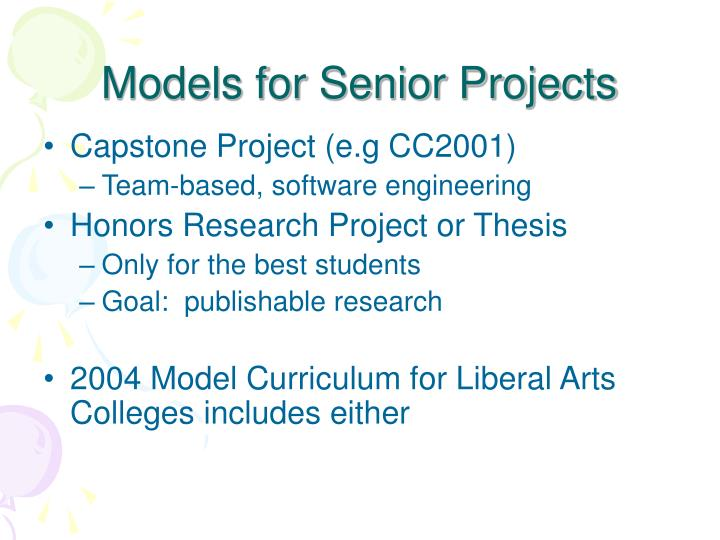 Models for Senior Projects