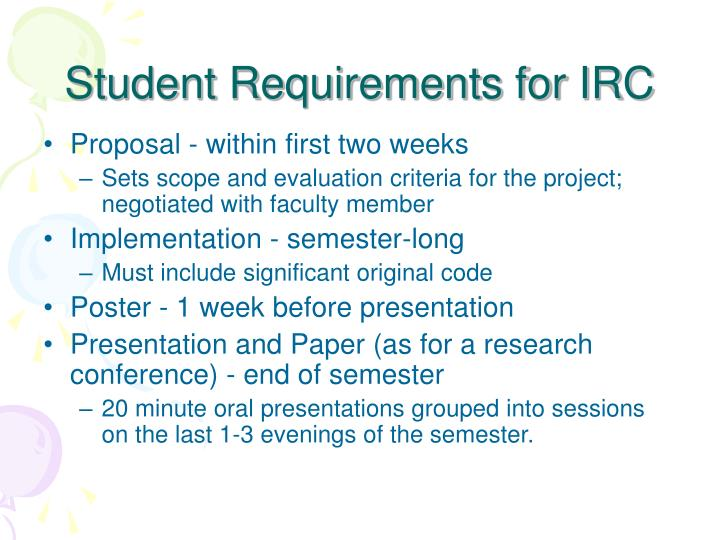 Student Requirements for IRC
