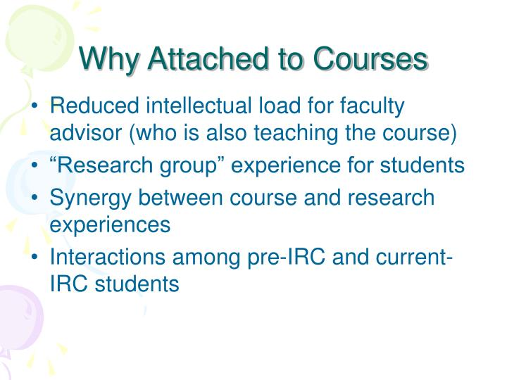 Why Attached to Courses