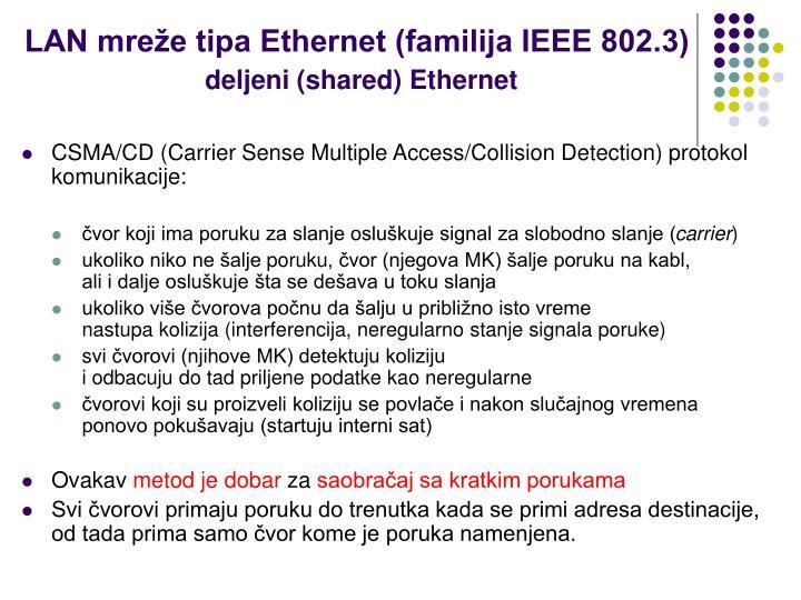 LAN mreže tipa Ethernet (familija IEEE 802.3)