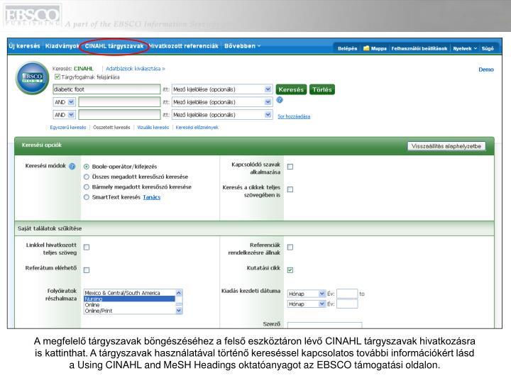 A megfelelő tárgyszavak böngészéséhez a felső eszköztáron lévő CINAHL tárgyszavak hivatkozásra