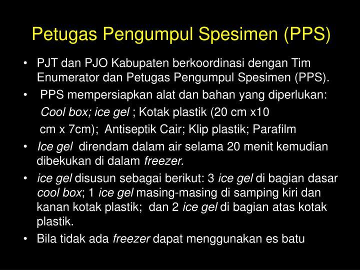 Petugas Pengumpul Spesimen (PPS)