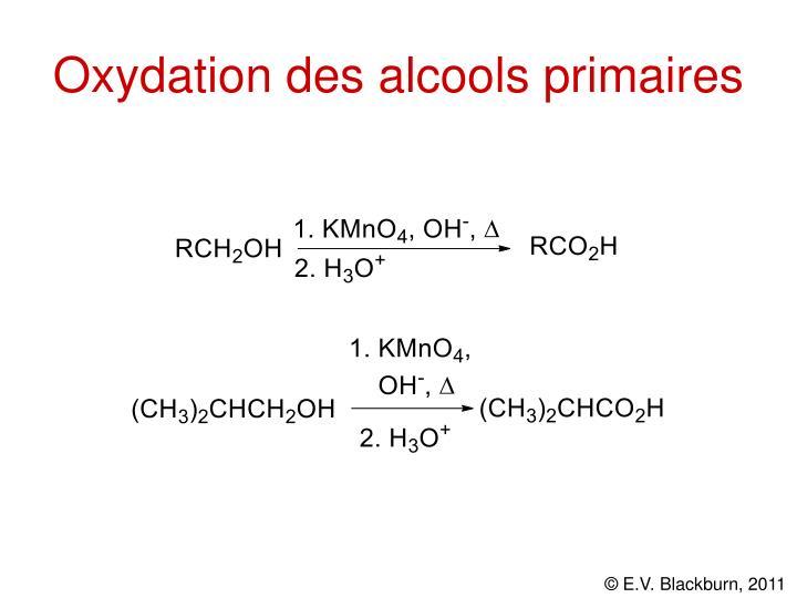 Oxydation des alcools primaires