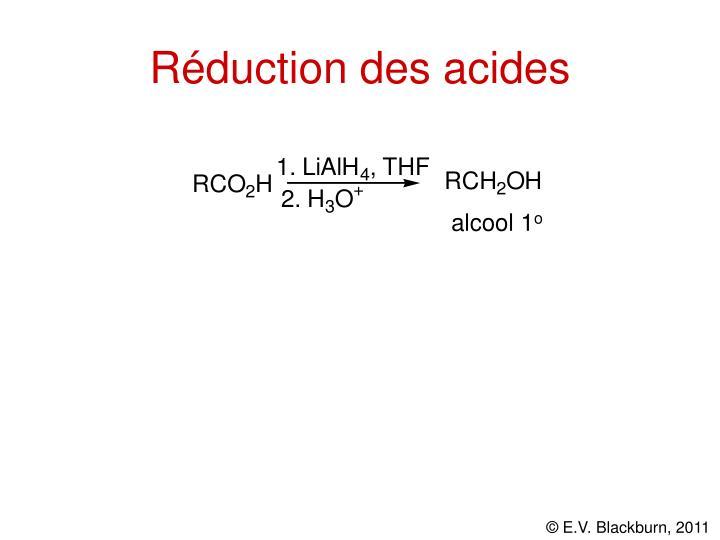 Réduction des acides