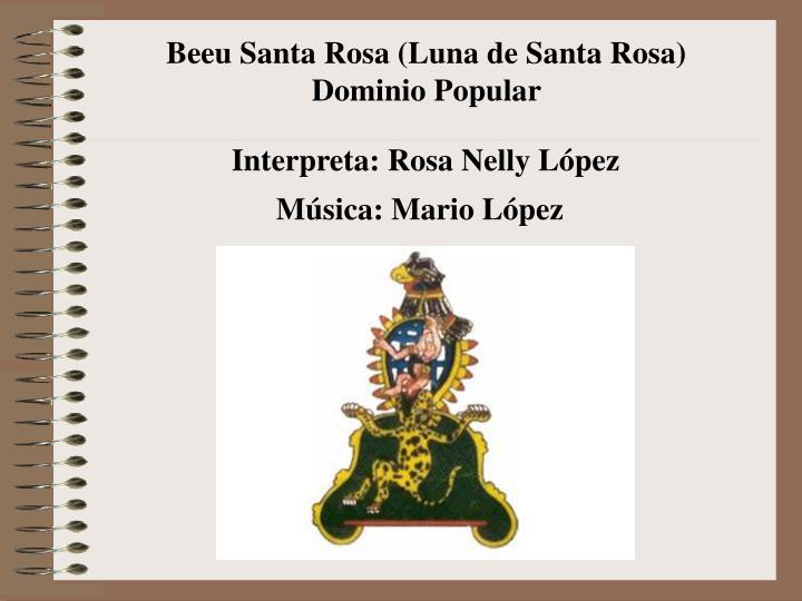 Beeu Santa Rosa (Luna de Santa Rosa)