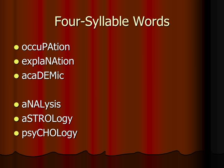 Four-Syllable Words