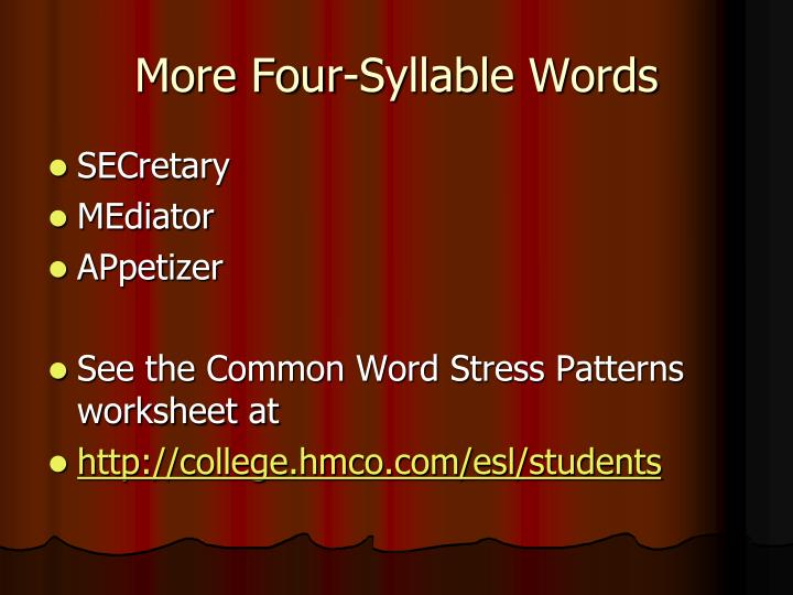 More Four-Syllable Words