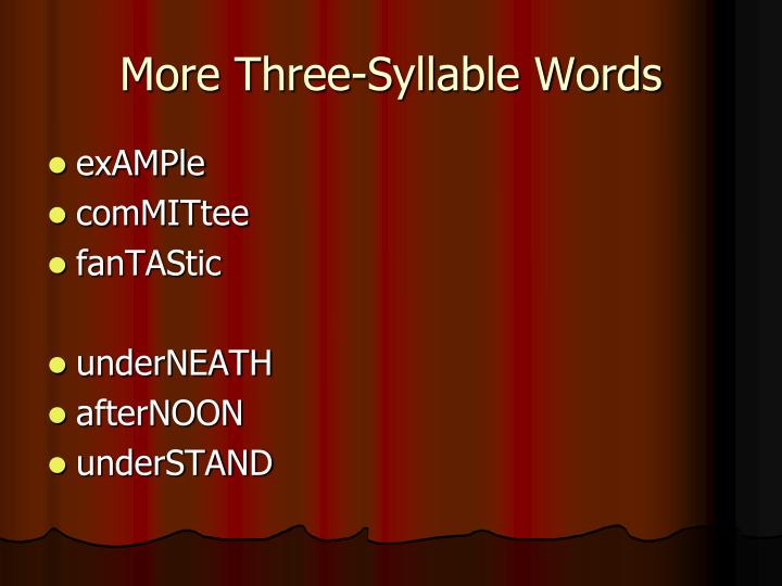 More Three-Syllable Words