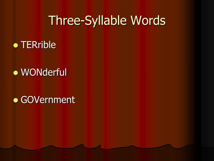 Three-Syllable Words