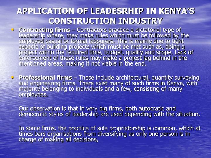 APPLICATION OF LEADESRHIP IN KENYA'S CONSTRUCTION INDUSTRY